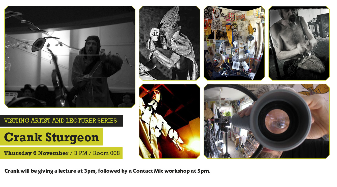 Visiting Artist: Crank Sturgeon