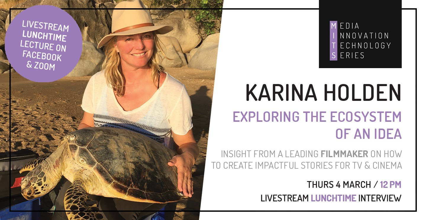 Media Innovation Technology Series: Karina Holden; Exploring the Ecosystem of an Idea