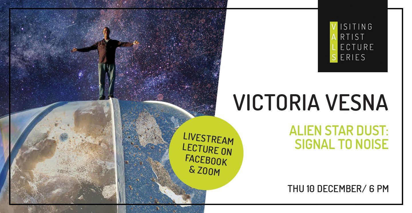 Visiting Artist Lecture: Victoria Vesna, Alien Star Dust: Signal to Noise